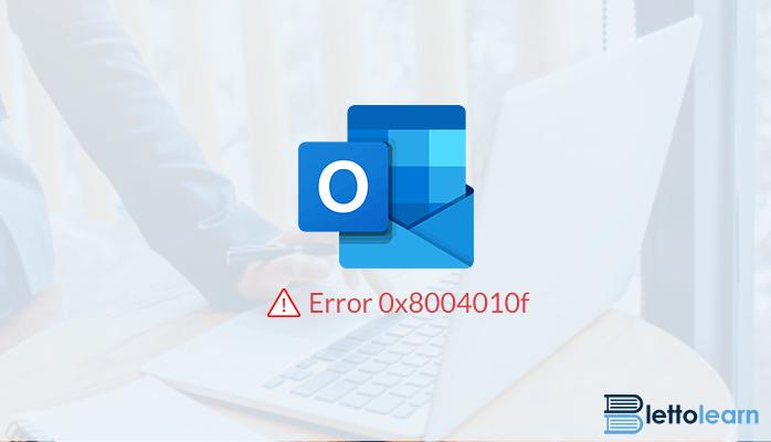 Outlook Error 0x8004010f